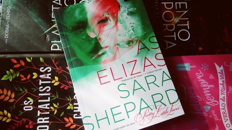 [RESENHA #523] AS ELIZAS - SARA SHEPARD