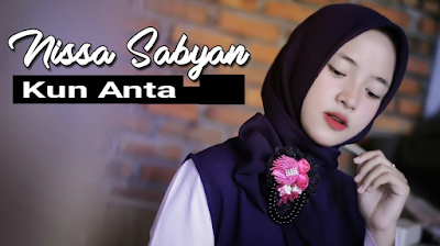 Download Lagu Religi Terbaru Nissa Sabyan - Kun Anta Mp3
