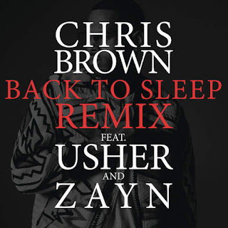Chris Brown - Back to Sleep (Remix) [feat. Usher & ZAYN] on iTunes