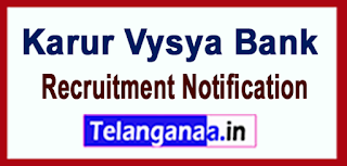 KVB Karur Vysya Bank Recruitment Notification 2017 Last Date 19-06-2017