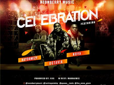 DOWNLOAD MP3: Neonberry Music Ft. Octavia, Hayormizy & Nova – Celebration