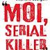 """""""Moi, serial killer"""", de Stephane Bourgoin"""