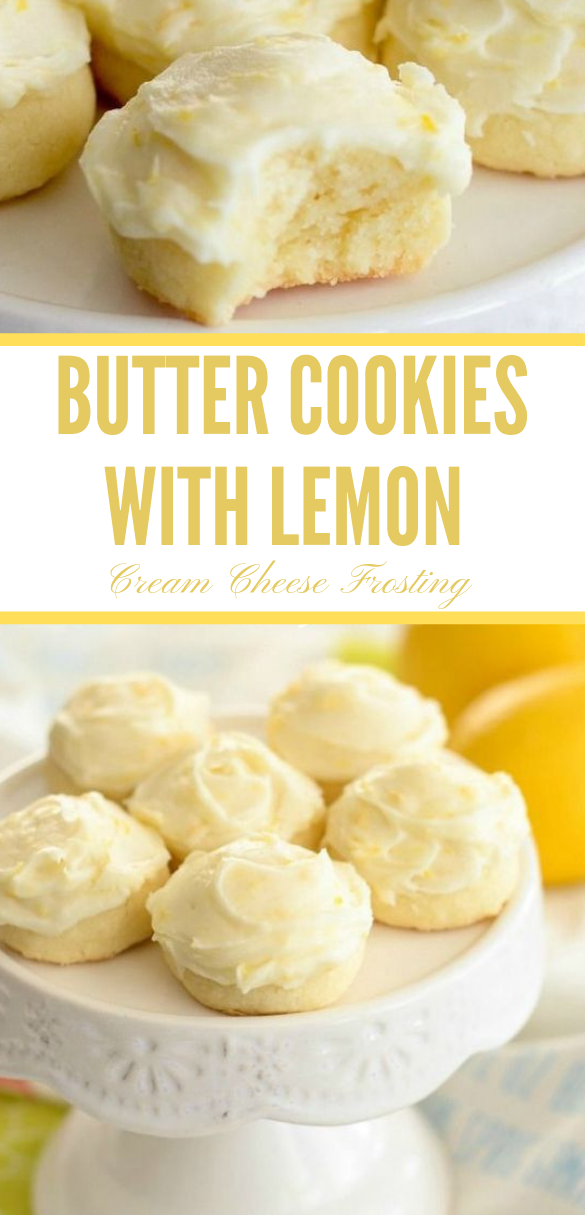 Butter Cookies with Lemon Cream Cheese Frosting #lemon #snack