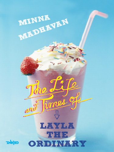 The Life & Times Of Layla The Ordinary