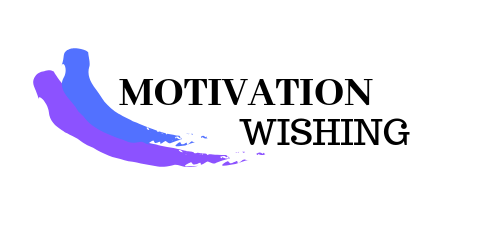 Motivation Wishing -