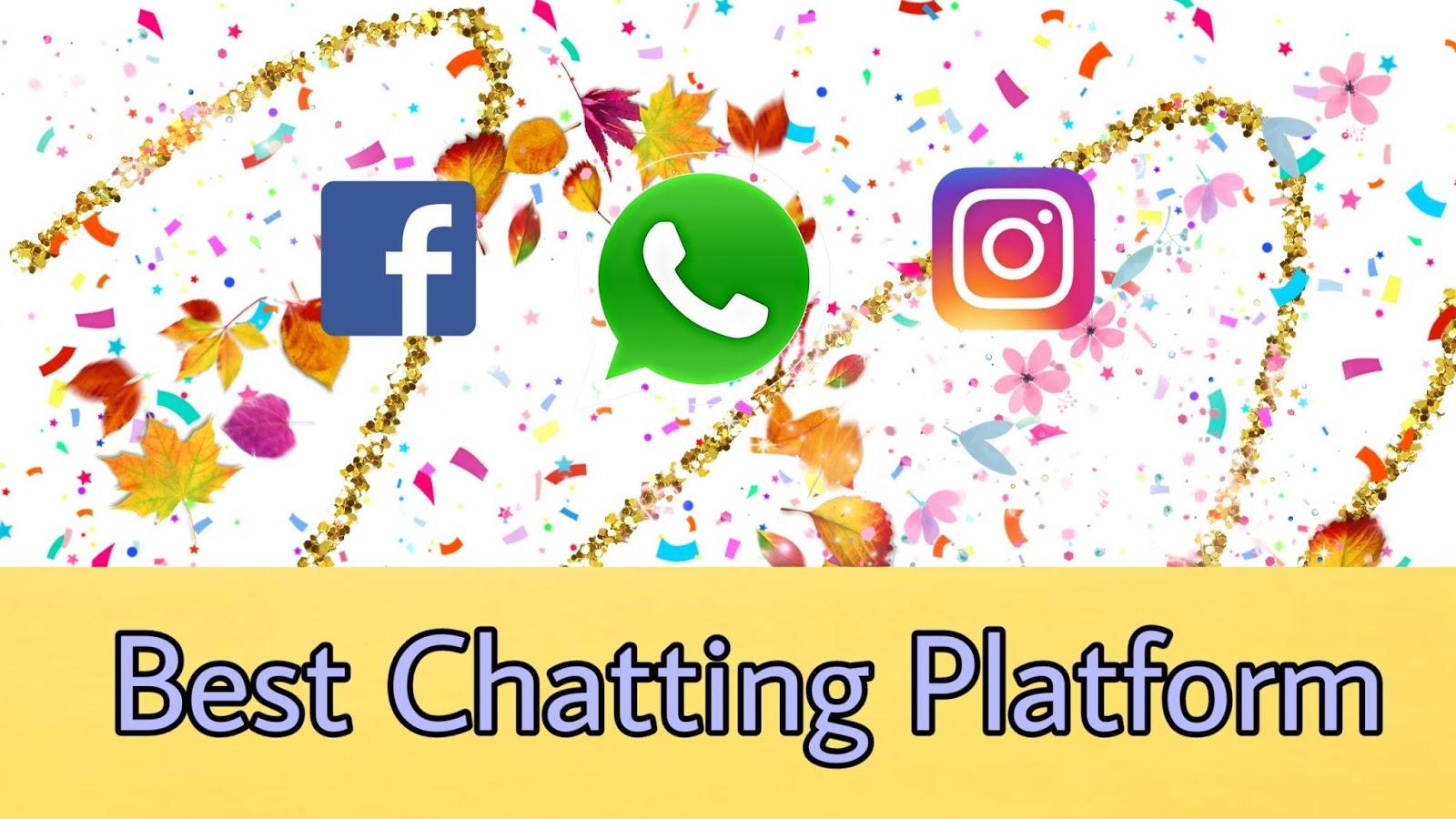 Best chatting platform to Impress a Girl
