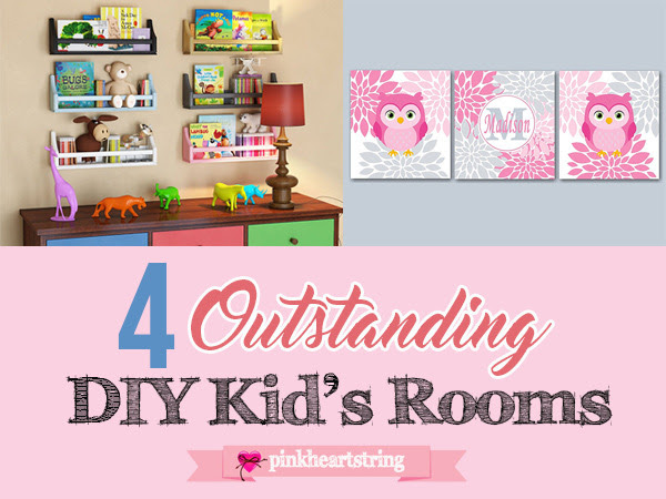 Guest Post: Four Outstanding DIY Kid's Rooms Ideas