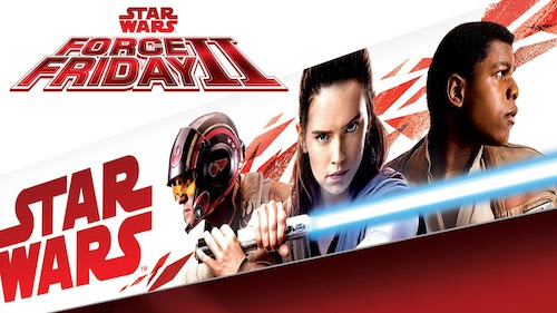 Force Friday returns this September for The Last Jedi