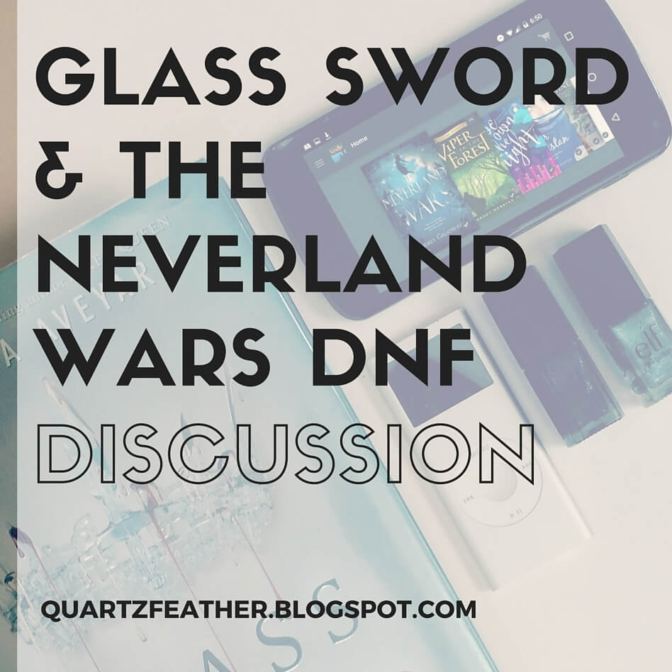 Glass Sword & The Neverland Wars DNF Discussion