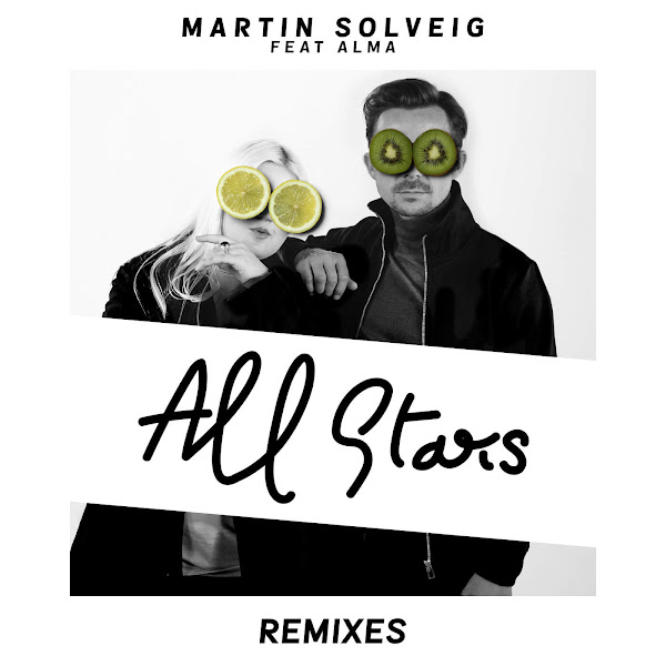 Martin Solveig - All Stars (Remixes) [feat. Alma] - EP Cover