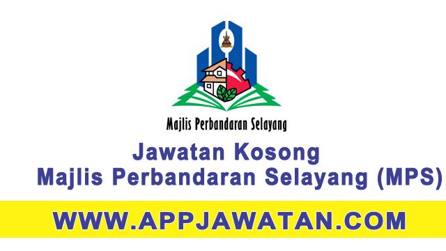 Jawatan Kosong di Majlis Perbandaran Selayang (MPS) - 11 Mac 2017