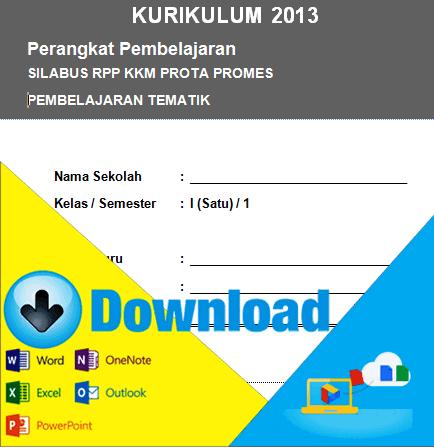 http://www.informasisekolah.com/2016/04/download-perangkat-pembelajaran-kurikulum-2013-silabus-rpp-prota-promes-kkm-untuk-kelas-1sd.html