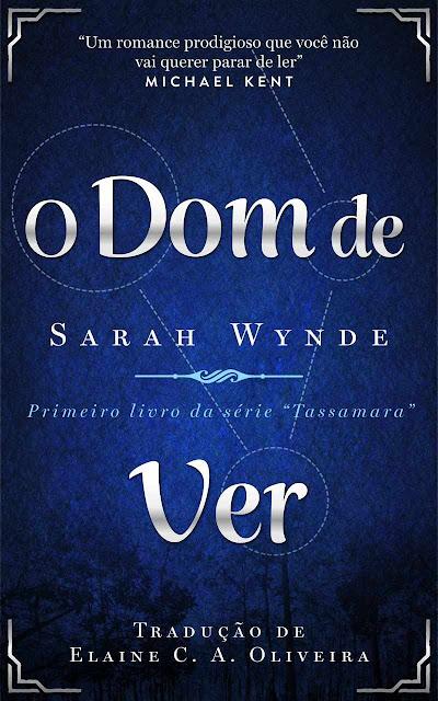 O Dom de Ver Sarah Wynde