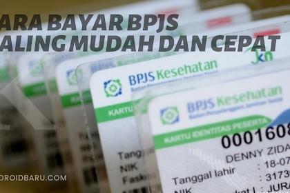 Cara Bayar BPJS Paling Mudah dan Cepat