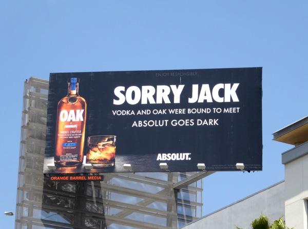 Sorry Jack vodka oak meet Absolut goes dark billboard