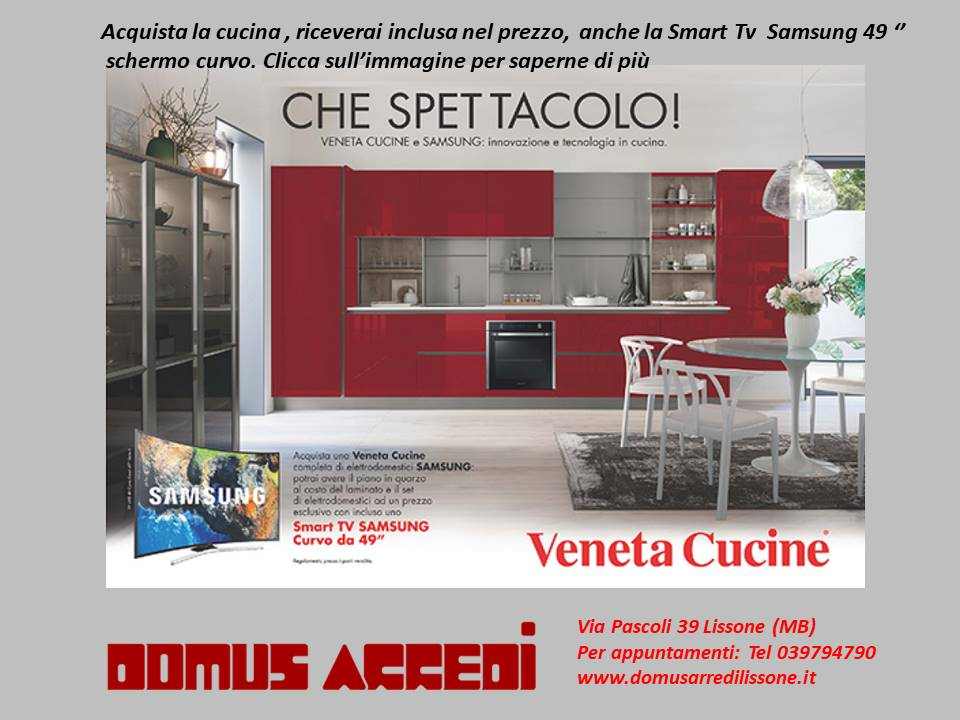 Veneta Cucine Milano | Lissone: Una Smart tv Samsung compresa nel ...
