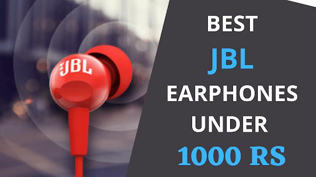Best JBL Earphones Under 1000 Rs
