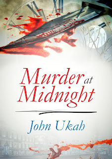 Murder at midnight by John Ukah