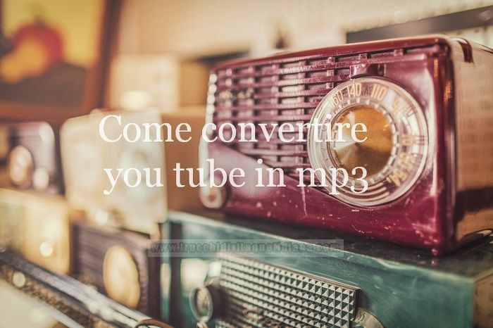 convertire you tube in mp3