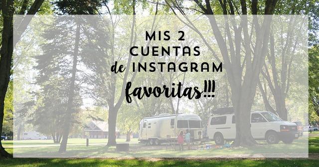 Vivir sobre ruedas y mis 2 cuentas favoritas de instagram