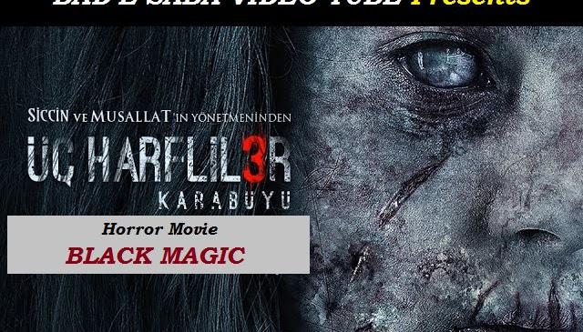 BAD-E-SABA Presents - Turkish Horror Movie Black Magic With English Subtitles