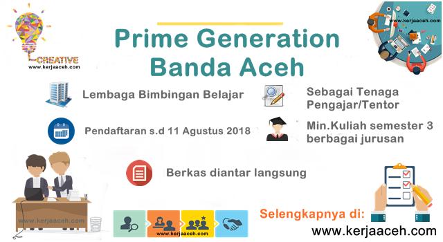 Lowongan Kerja Aceh Terbaru 2018  di Banda Aceh Bimbel Prime Generation