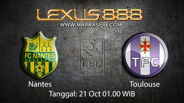 Prediksi Bola Jitu Nantes vs Toulouse 21 Oktober 2018 ( French Ligue 1 )