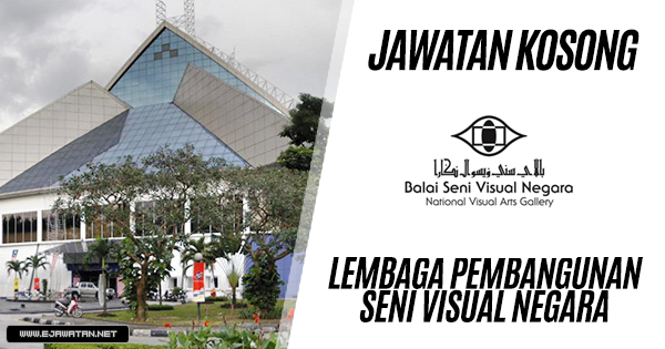 jawatan kosong Lembaga Pembangunan Seni Visual Negara 2019