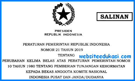 PP Nomor 21 Tahun 2019 Tentang Pemberian Tunjangan Kehormatan Kepada Bekas Anggota KNIP