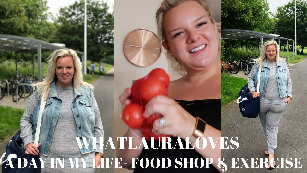 WhatLauraLoves Vlog- a plus size day in my life, dairy free food shop, plus size fitness and chill out time