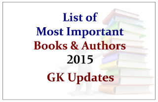 List of Most Important Books and Its Authors 2015- GK Updates