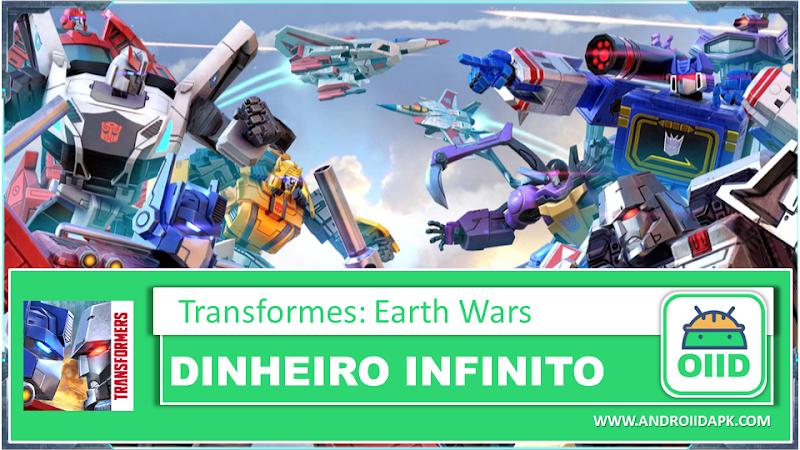 Transformers: Earth Wars v2.0.0.1146  – APK MOD HACK – Dinheiro Infinito