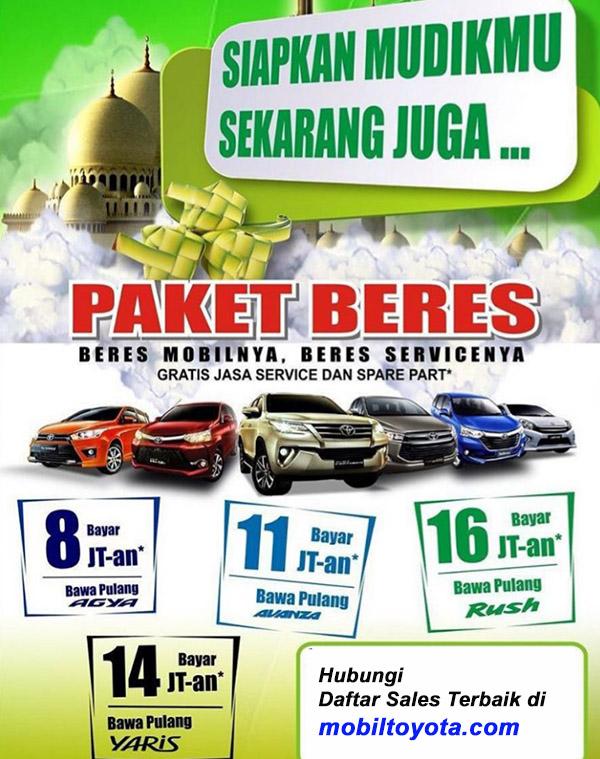 Paket Mudik Lebaran Toyota 2016 Agya DP 8 Juta, Avanza DP 11 Juta, Rush DO 16 Juta, Yaris Dp 14 Juta