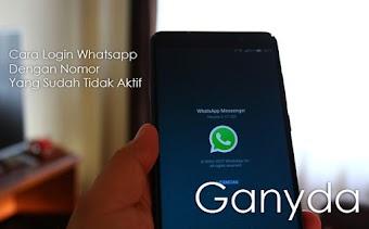 Cara Login Whatsapp Dengan Nomor Yang Sudah Tidak Aktif Tanpa Verifikasi