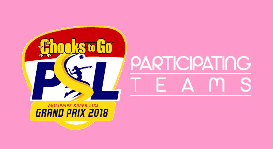 List of Participating Teams Chooks to Go PSL Grand Prix 2018