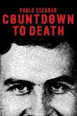 Countdown to Death Pablo Escobar - Dublado