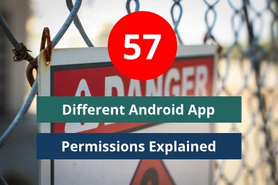 57 Different Android App Permissions Explained| android app permissions list