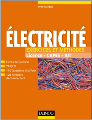 Télécharger Livre Gratuit Fiches de cours et exercices d'entraînement corrigés Électricité, Exercices et méthodes pdf