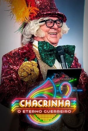 Chacrinha - O Eterno Guerreiro Filmes Torrent Download capa