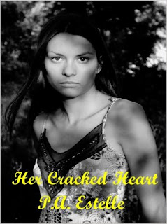 http://www.amazon.com/Her-Cracked-Heart-P-Estelle-ebook/dp/B00HZVPOJ4/ref=la_B006S62XBY_1_14?s=books&ie=UTF8&qid=1454966722&sr=1-14&refinements=p_82%3AB006S62XBY