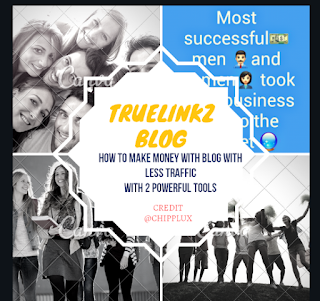 How to make money with blog that has less traffic with 2 powerful tools