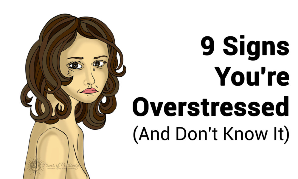 9-Signs-Youre-Overstressed-And-Dont-Know-It