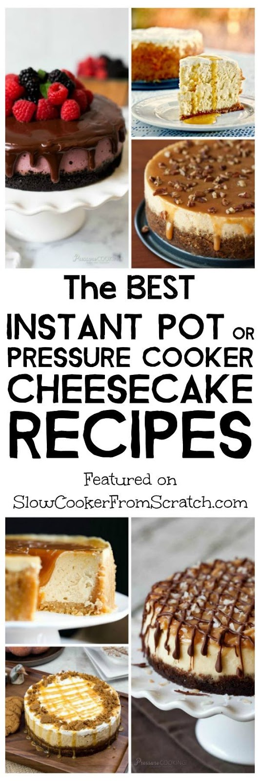 The best instant pot or pressure cooker cheesecake recipes for Best instant pot pressure cooker recipes
