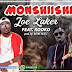 Joe Laker Ft Kooko - Monshiishi(Prod By Rayne Beatz)