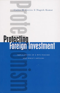 Carlos M Correa & Nagesh Kumar - Protecting Foreign Investment