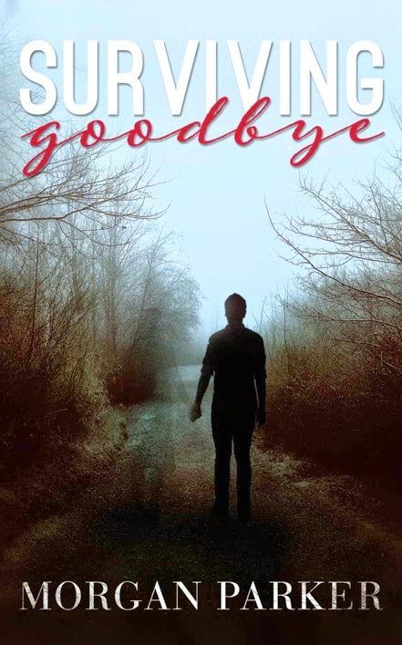 http://www.amazon.com/Surviving-Goodbye-Morgan-Parker-ebook/dp/B00MS1FMQQ/ref=sr_1_1?s=digital-text&ie=UTF8&qid=1415377754&sr=1-1&keywords=surviving+goodbye