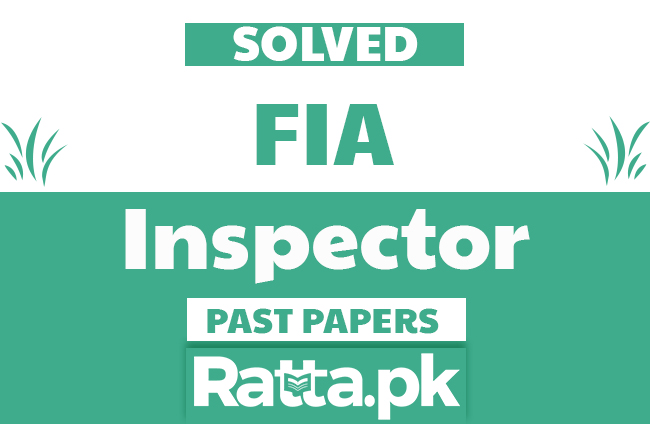 FPSC FIA Inspector Solved Past Papers pdf - Test Preparation