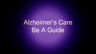 You have to learn how to communicate with an Alzheimer's patient