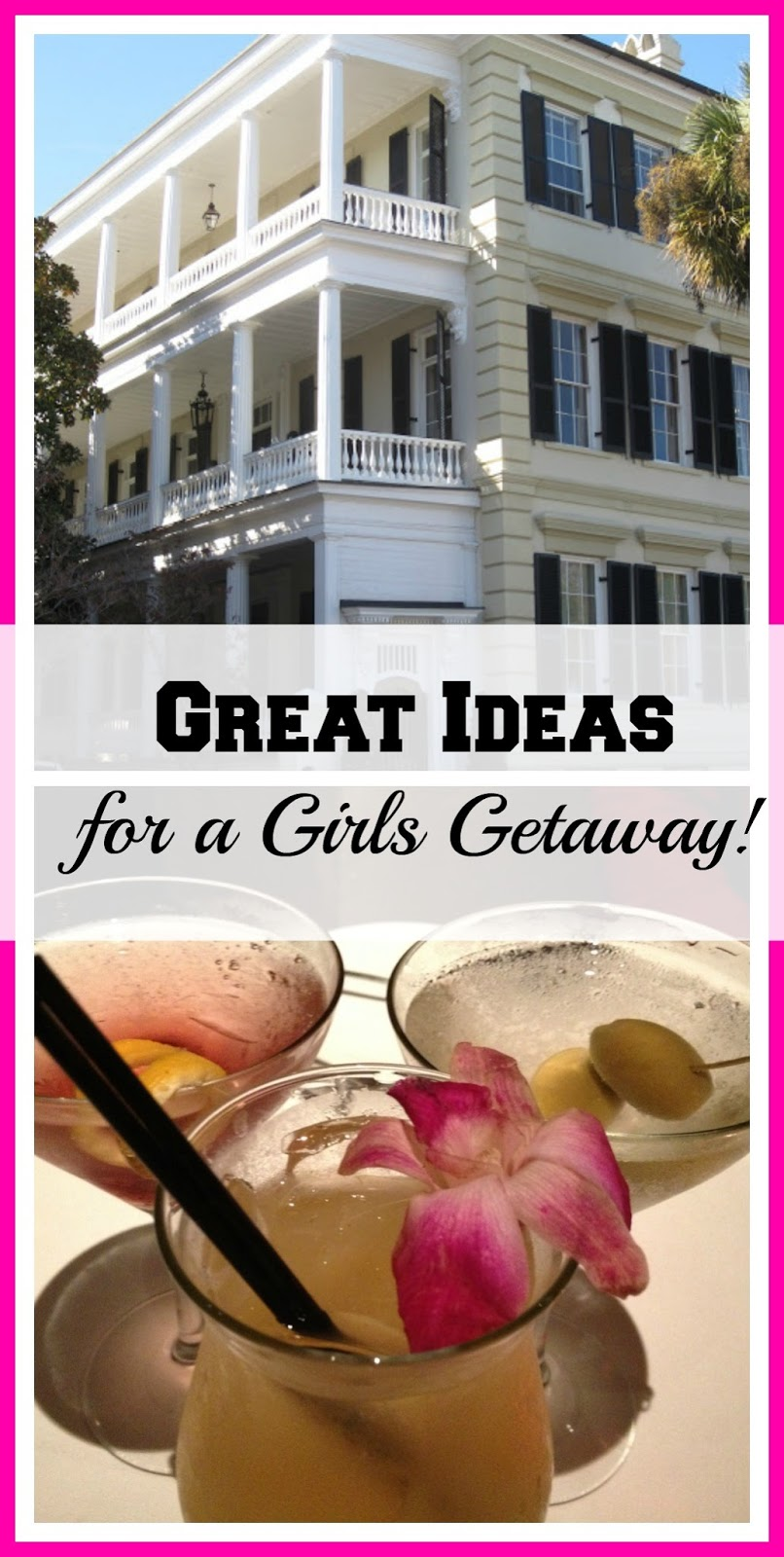 Great Ideas for a Girls Getaway