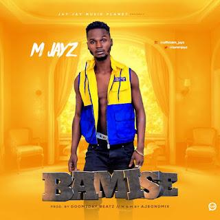 M Jayz - Bamise